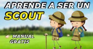 Cómo ser un scout